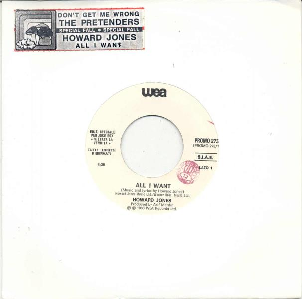 Jones,Howard All+I+Want(Italian+1986+1-Trk+W/Label+7''+Promo+Single+Title+Sticker+Slv) 7''