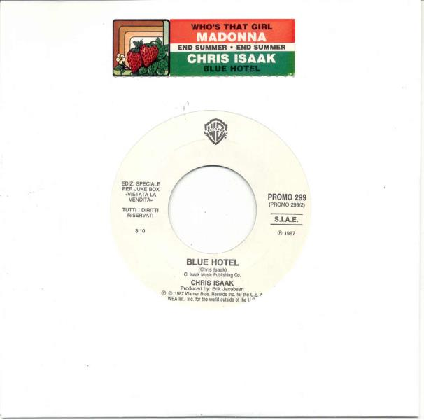 Isaak,Chris Blue+Hotel(Italian+1987+1-Trk+W/Label+7''+Promo+Single+Title+Stickered+Slv) 7''