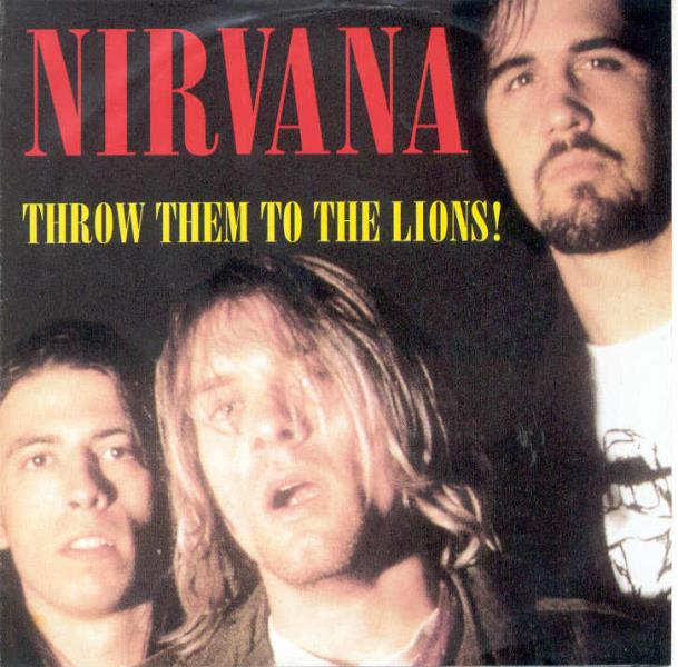 Nirvana Throw Them To The Lions!(Roma Palaghiaccio 22.04.1994 Etc.) CD