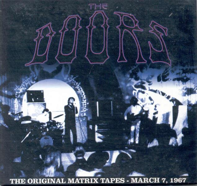 Doors Original Matrix Tapes(Matrix Club S.Francisco 07.03.1967 Etc.) CD