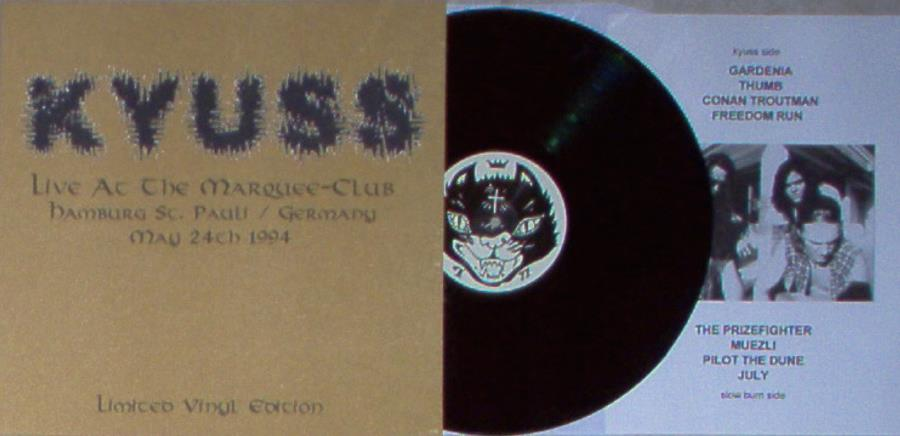 Kyuss Live At The Marquee-Club(Hamburg St.Pauli Germany 24 May 1994) LP
