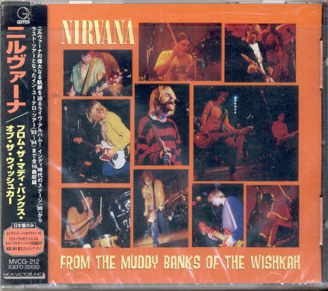 Nirvana From+The+Muddy+Banks+Of+The+Wishkah(Japan+1996+Original+17-Trk+Cd+Full+Ps+And+Ob CD