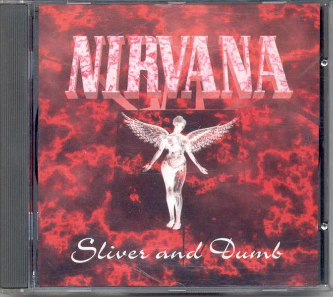 Nirvana Sliver And Dumb(Flying Tiger Lbl 1994 Ltd 16-Trk Live Cd Ps And Booklet) CD