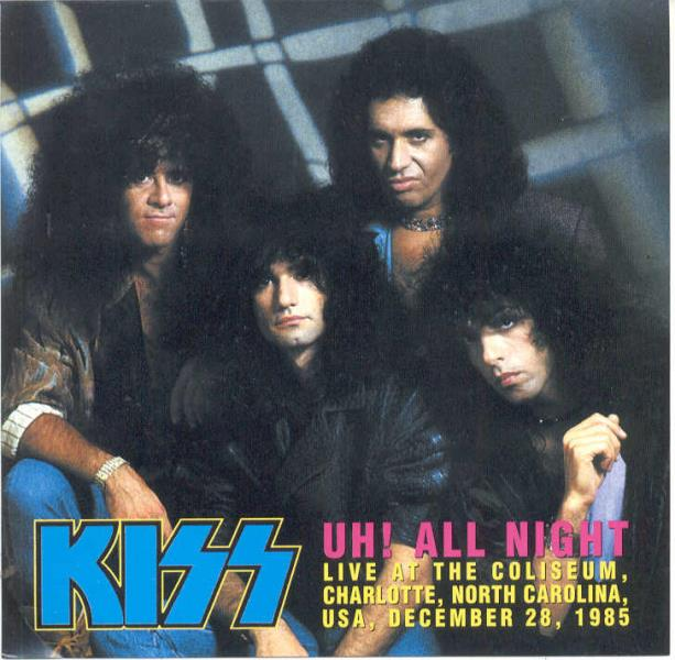 Kiss Uh!+All+Night(Coliseum+Charlotte+Nc+Usa+28.12.1985) CD