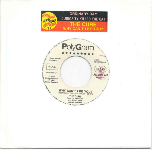 Cure Why+Can't+I+Be+You?(Italian+1987+W/Label+7''+Promo+Title+Sticker+Slv) 7''
