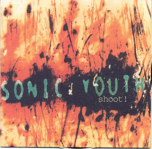 Sonic Youth Shoot!(Live In California 1990+Usa 1992+Melbourne Australia 1993) 2CD