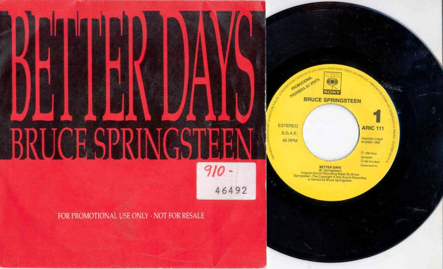 Springsteen,Bruce Better+Days(Spanish+1992+1-Sided+1-Trk+Promo+7''+Yellow+Cbs+Pro+Lbl+Unique+Ps) 45:PICSLEEVE
