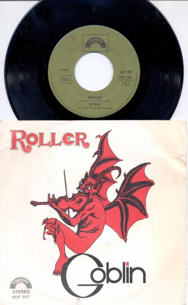 Goblin Roller(Italian+1976+2-Trk+7''+Single+Full+Ps) 45:PICSLEEVE